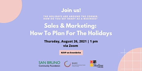 Sales & Marketing: How To Plan For The Holidays tickets