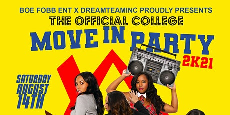 The OFFICIAL College Move-In Party 2K21 tickets