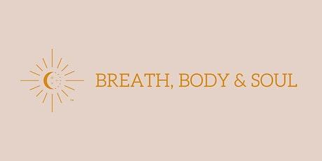 Breath, Body & Soul - A Workshop for Women tickets