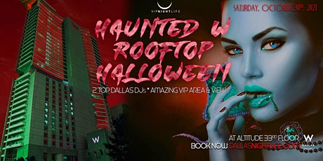Haunted W Dallas Rooftop - Exclusive Halloween Party and Costume Ball tickets