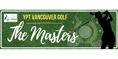 YPT Vancouver Golf Presents: The 2021 Masters tickets
