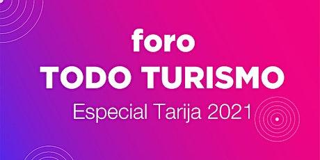 FORO TODO TURISMO ESPECIAL TARIJA boletos