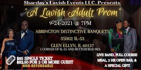 A Lavish  Adult Prom tickets
