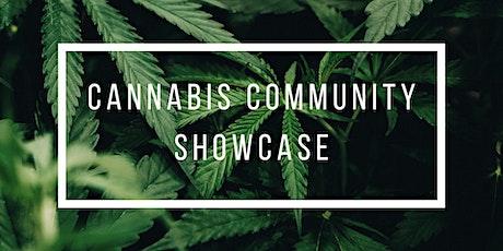 Cannabis Community Showcase tickets