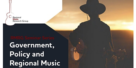 RMRG Seminar Series - Government, Policy and Regional Music tickets