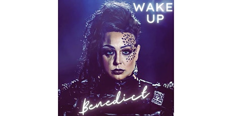 Benedict 'Wake Up' Single Launch tickets