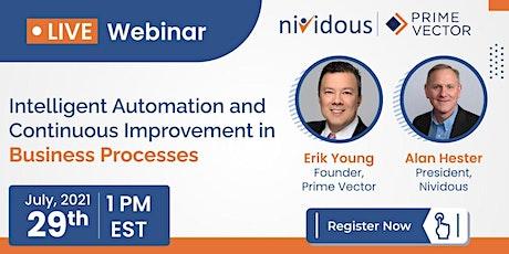 Live Webinar : Intelligent Automation and Continuous Improvement in Busines biglietti