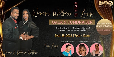 Women's Wellness Lounge 10-Year Gala and Fundraiser tickets