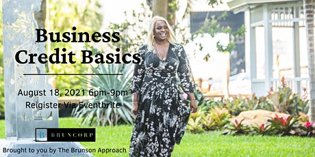 Business Credit Basics: Establish and maintain business credit  TODAY! tickets