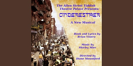 MinneFest: The Allen Street Yiddish Theatre Palace Presents: Cinderesther tickets