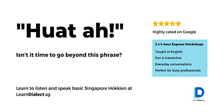 Hokkien Workshop for Beginners (14 & 21 Aug) - Register once for 2 sessions tickets