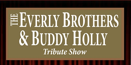 The Everly Brothers & Buddy Holly Show tickets