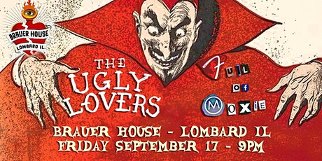 The Ugly Lovers • Full of Moxy at BrauerHouse Lombard tickets