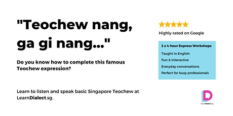 Teochew Lessons for Beginners (4 & 11 Sept) - Register once for 2 sessions tickets