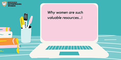 Enterprising Women Livestream: Why women are such valuable resources tickets