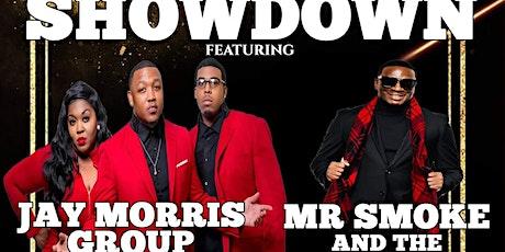 Southern Soul Showdown‼ Jay Morris & Group / Mr. Smoke tickets