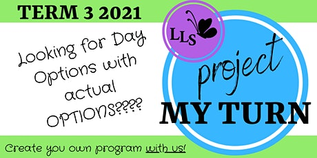 Project My Turn - Term 3 - Registration of Interest tickets