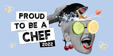 Proud to be a Chef - 2022 Digital Launch tickets