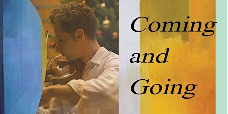Coming and Going - Andrew Kelly accompanied by Rachel  Thompson tickets