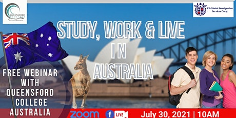 STUDY, WORK,& LIVE IN AUSTRALIA WITH QUEENSFORD COLLEGE tickets