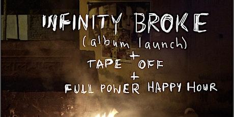 Infinity Broke Album Launch tickets