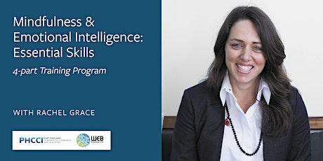 Mindfulness  Emotional Intelligence: Essential Skills (4-Part Program) tickets