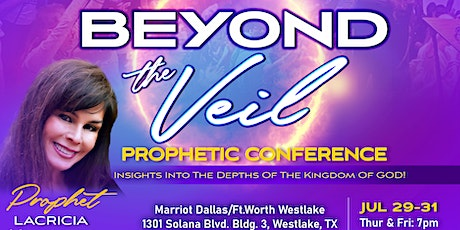Beyond The Veil Prophetic Conference tickets