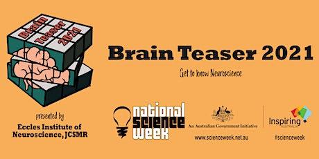 Brain Teaser 2021 tickets
