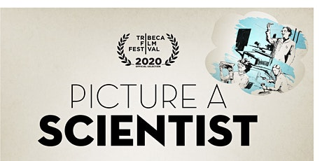 """Screening of """"PICTURE A SCIENTIST"""" + light lunch provided tickets"""