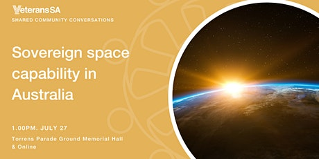 Community Conversations: Sovereign Space Capability in Australia tickets