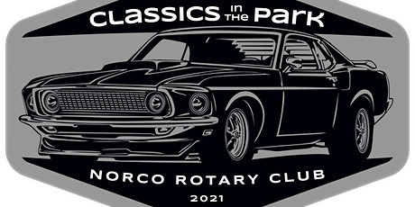 """""""Classics in the Park"""" by Rotary Club of Norco tickets"""
