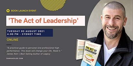 The Act of Leadership by Dan Haesler  | Online Book Launch | Tues Afternoon tickets