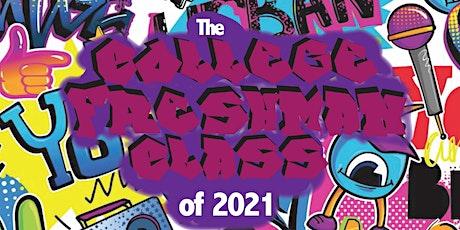 College Freshman Class of 2021 tickets