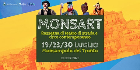 """""""MONSART"""" rassegna di teatro di strada e circo contemporaneo biglietti"""