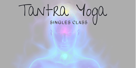 Tantra Yoga for Singles tickets