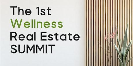 The 1st Ever Wellness Real Estate Summit boletos