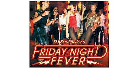 friday night fever w/dj soul sister tickets