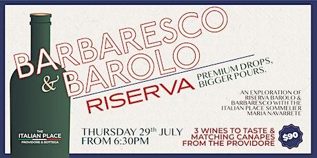 Barbaresco & Barolo RISERVA tickets