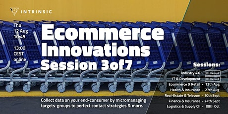 Ecommerce and Retail Innovations Conference | Session 3of7 Tickets