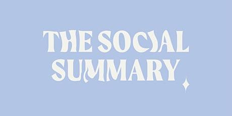 The Social Summary tickets