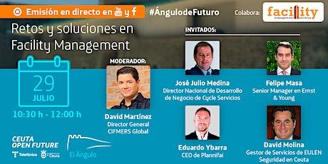 #ÁngulodeFuturo: Retos y soluciones en Facility Management entradas
