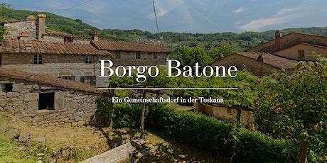 Borgo Batone - Ein Gemeinschaftsdorf in der Toskana (online-Meeting) Tickets
