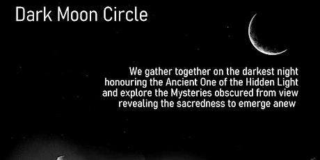 Dark Moon Circle tickets