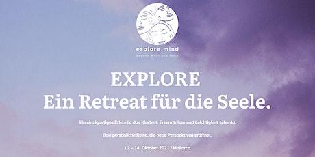 Explore. Ein Retreat für die Seele. entradas
