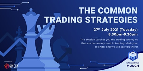 [SINEGY BYTES] The Common Trading Strategies| SINEGY Munch tickets