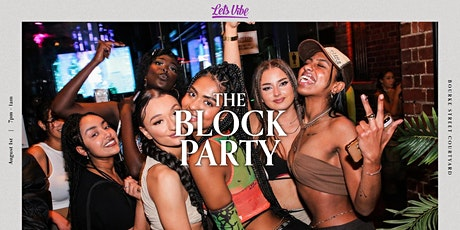 Lets Vibe Presents // RnB Block Party (Round 10) tickets