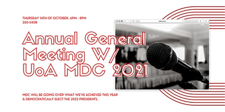Annual General Meeting w/ UoA MDC 2021 Exec Team tickets
