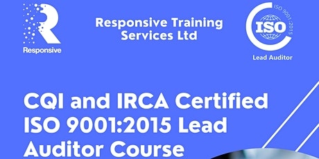 ISO 9001:2015 Lead Auditor - CQI and IRCA Accredited tickets