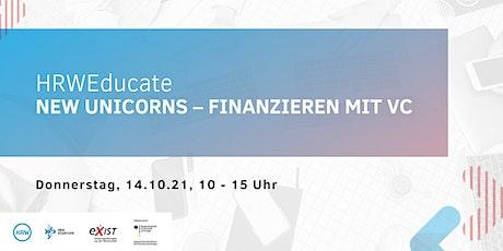 HRWEducate: New Unicorns – Finanzieren mit VC Tickets