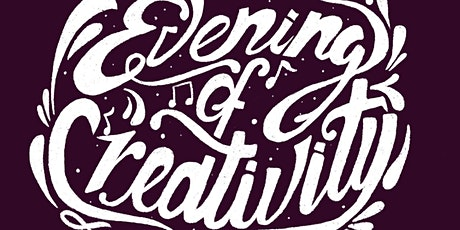 Evening of Creativity - August 20th, 2021 tickets